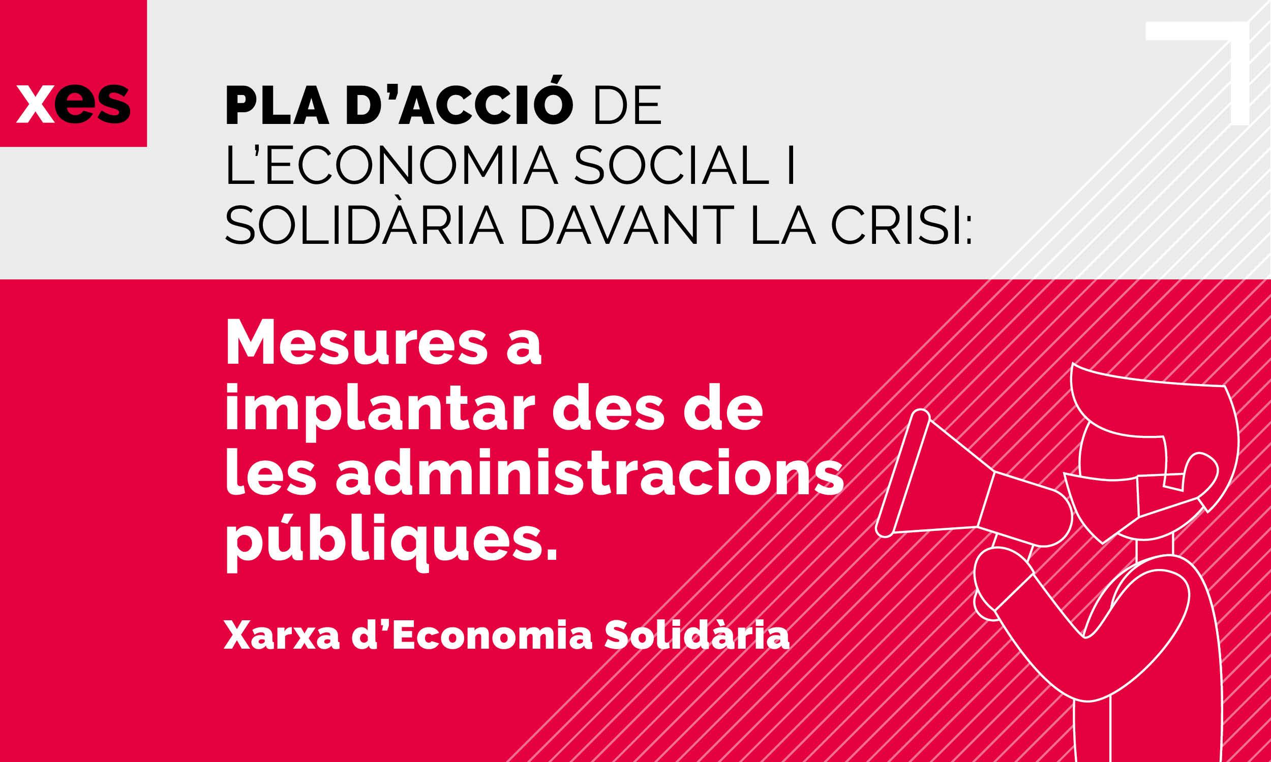 Pla d'acció de l'Economia social i solidària per administracions públiques en era Covid-19- XES