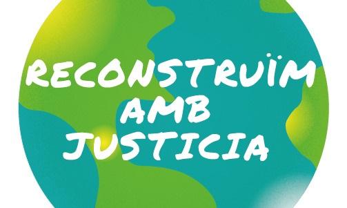 Reconstruïm amb justícia